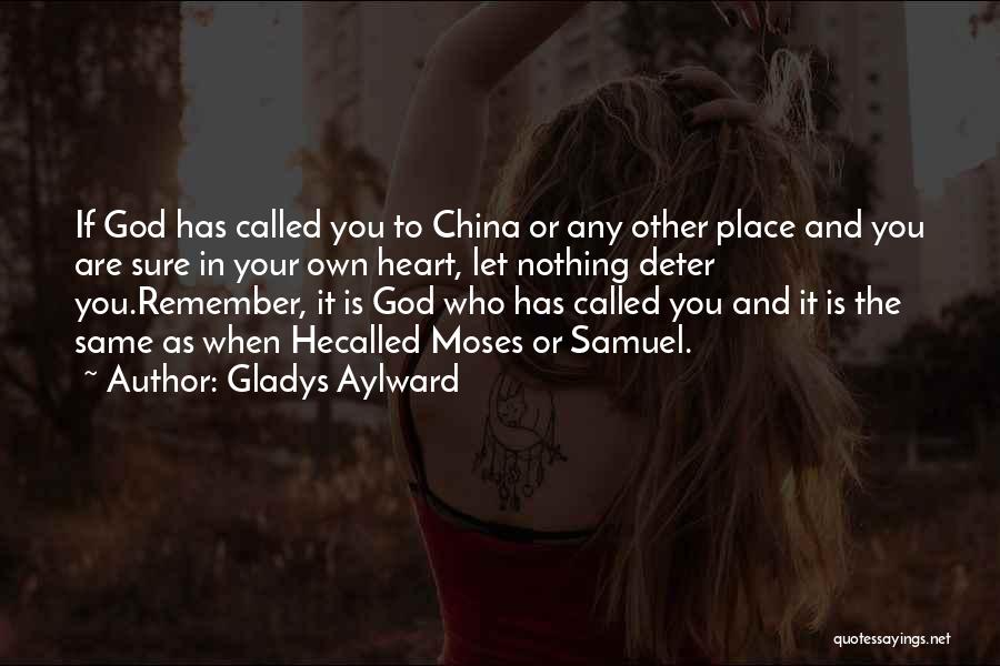 Same Heart As You Quotes By Gladys Aylward