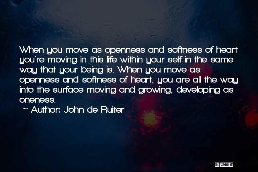 Same Heart As You Quotes By John De Ruiter