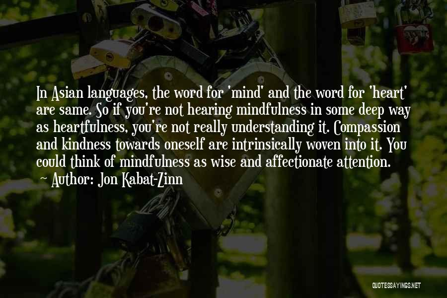 Same Heart As You Quotes By Jon Kabat-Zinn