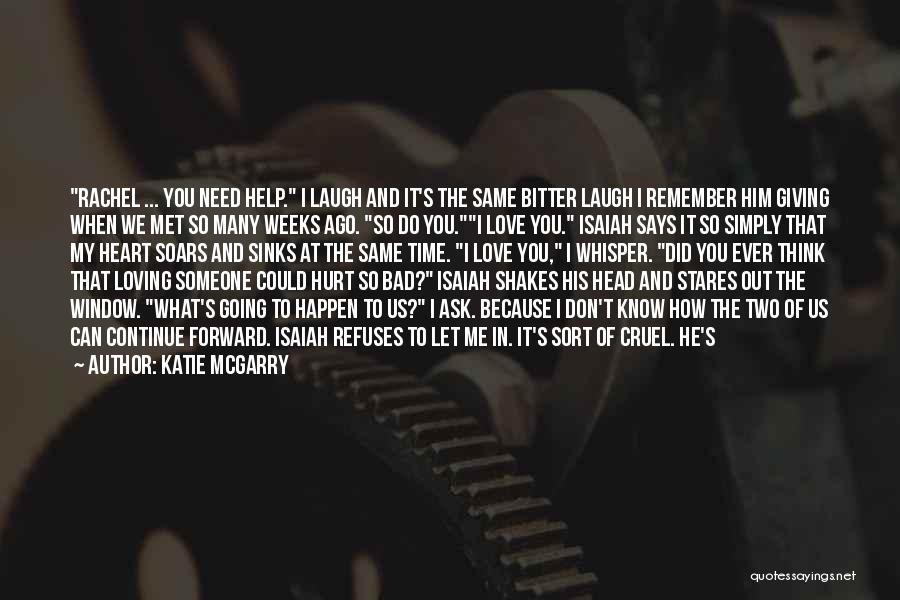Same Heart As You Quotes By Katie McGarry