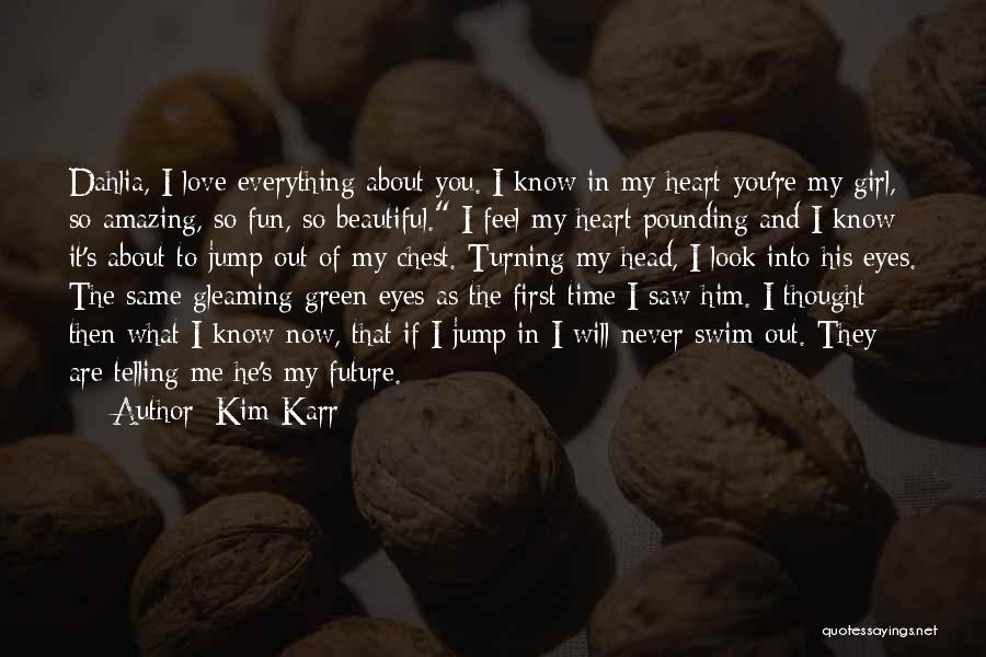 Same Heart As You Quotes By Kim Karr