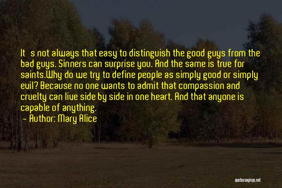 Same Heart As You Quotes By Mary Alice