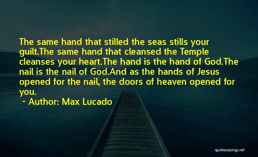 Same Heart As You Quotes By Max Lucado