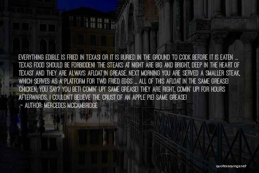 Same Heart As You Quotes By Mercedes McCambridge
