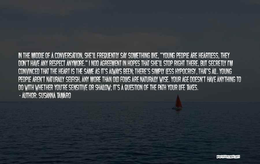 Same Heart As You Quotes By Susanna Tamaro