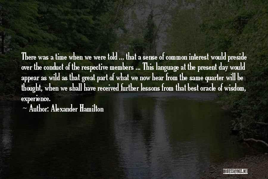 Same Time Quotes By Alexander Hamilton
