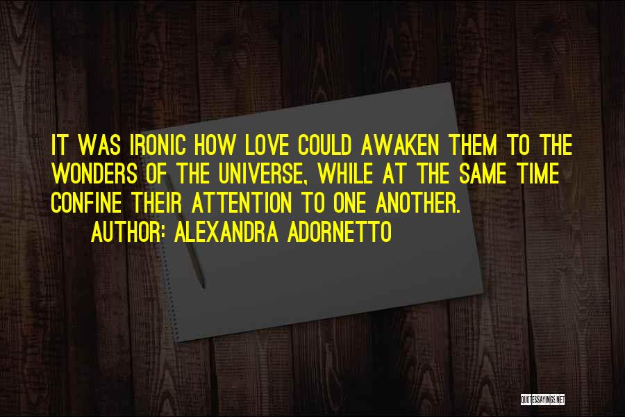 Same Time Quotes By Alexandra Adornetto