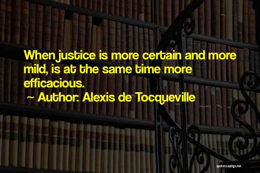 Same Time Quotes By Alexis De Tocqueville