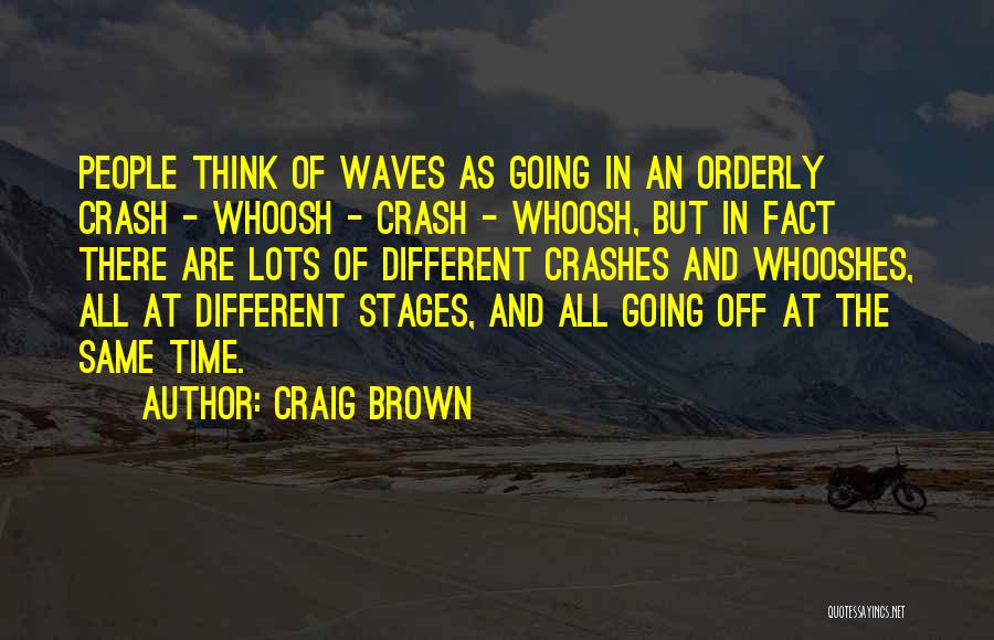 Same Time Quotes By Craig Brown