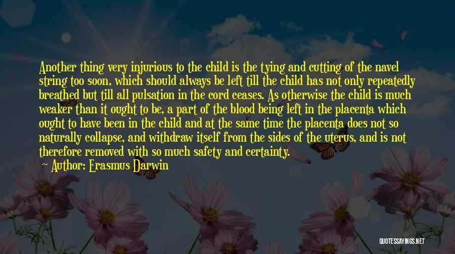 Same Time Quotes By Erasmus Darwin