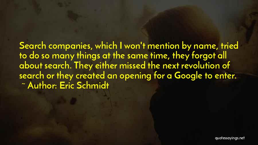 Same Time Quotes By Eric Schmidt