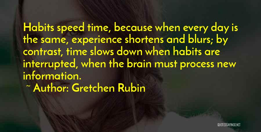 Same Time Quotes By Gretchen Rubin