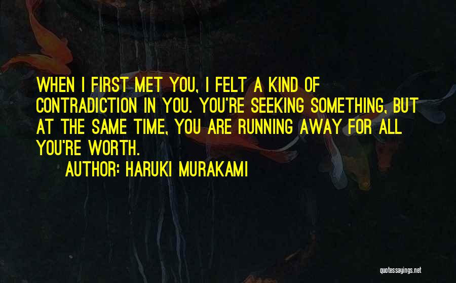 Same Time Quotes By Haruki Murakami
