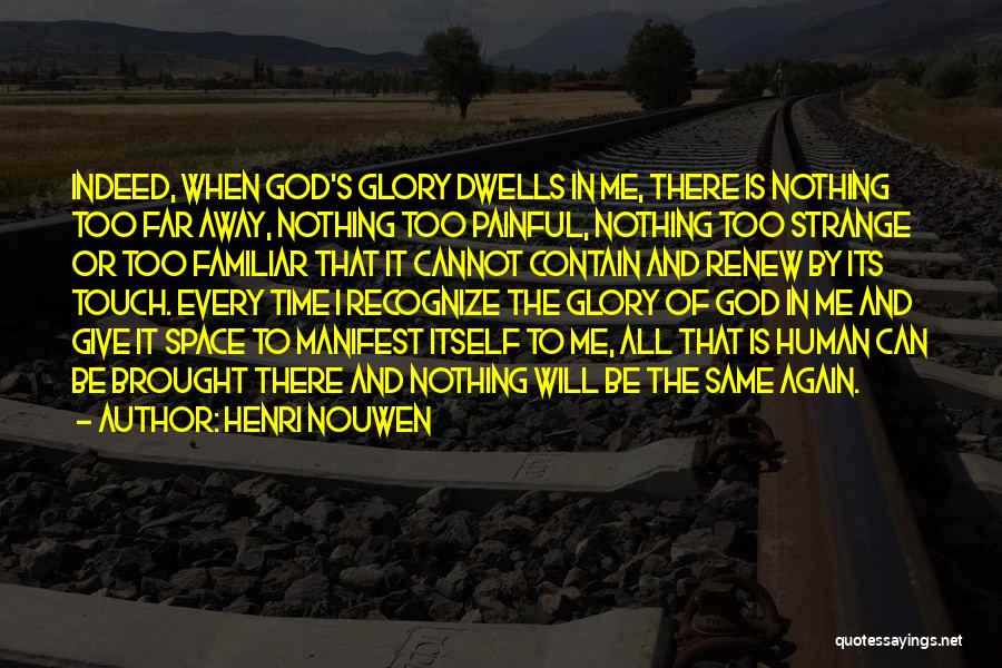 Same Time Quotes By Henri Nouwen