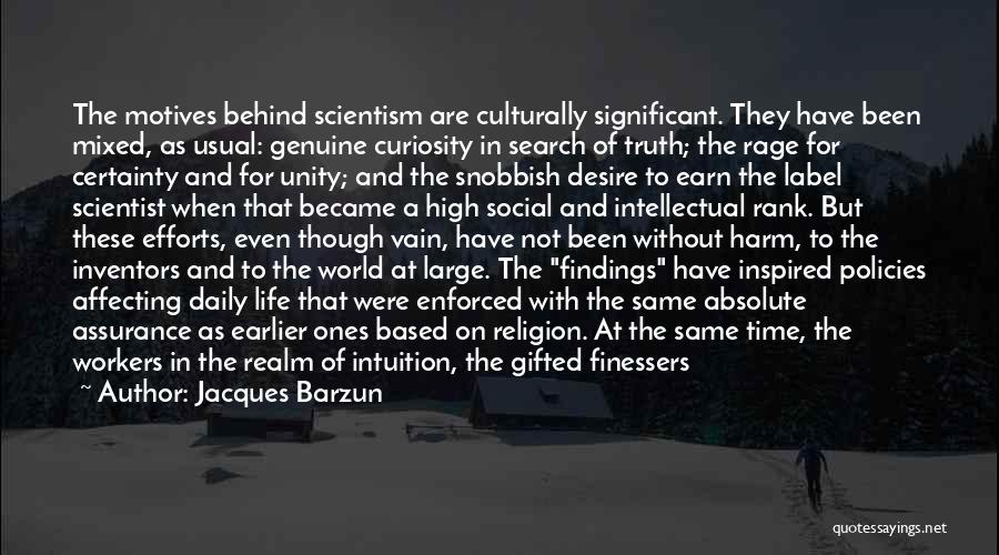 Same Time Quotes By Jacques Barzun