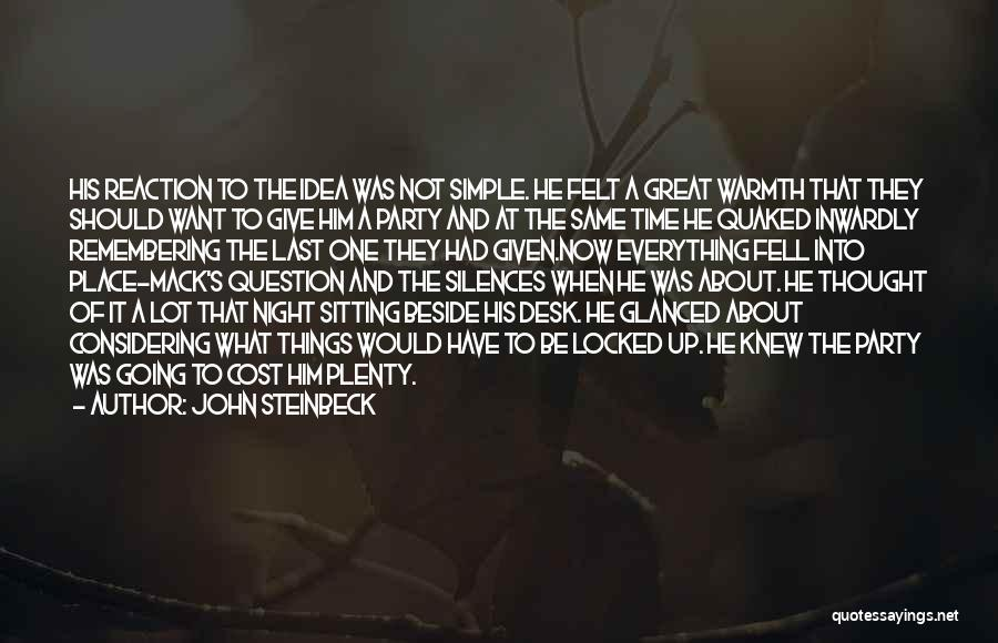 Same Time Quotes By John Steinbeck