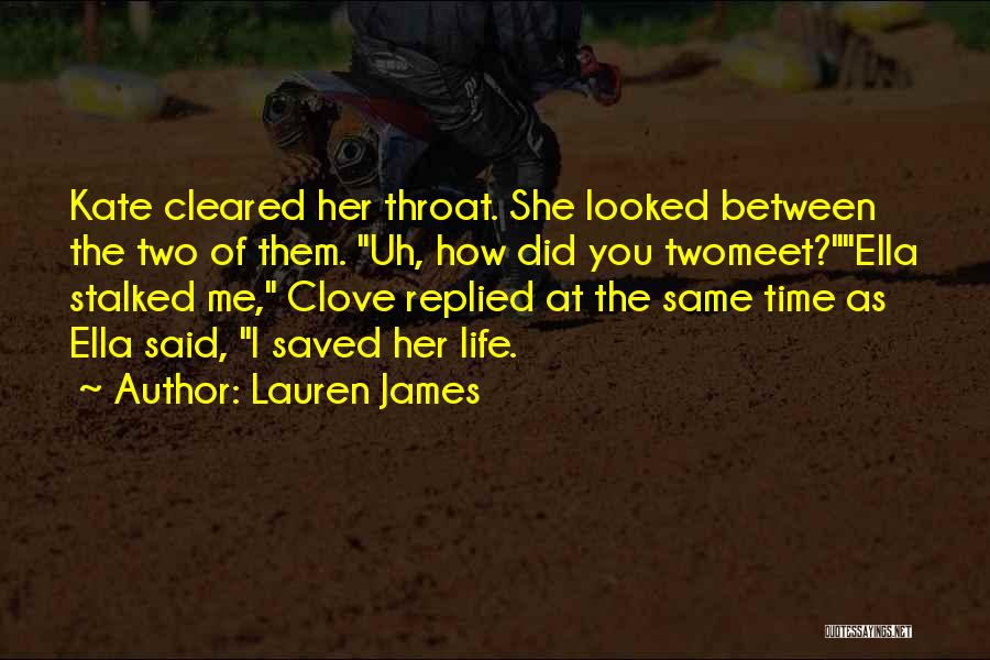 Same Time Quotes By Lauren James