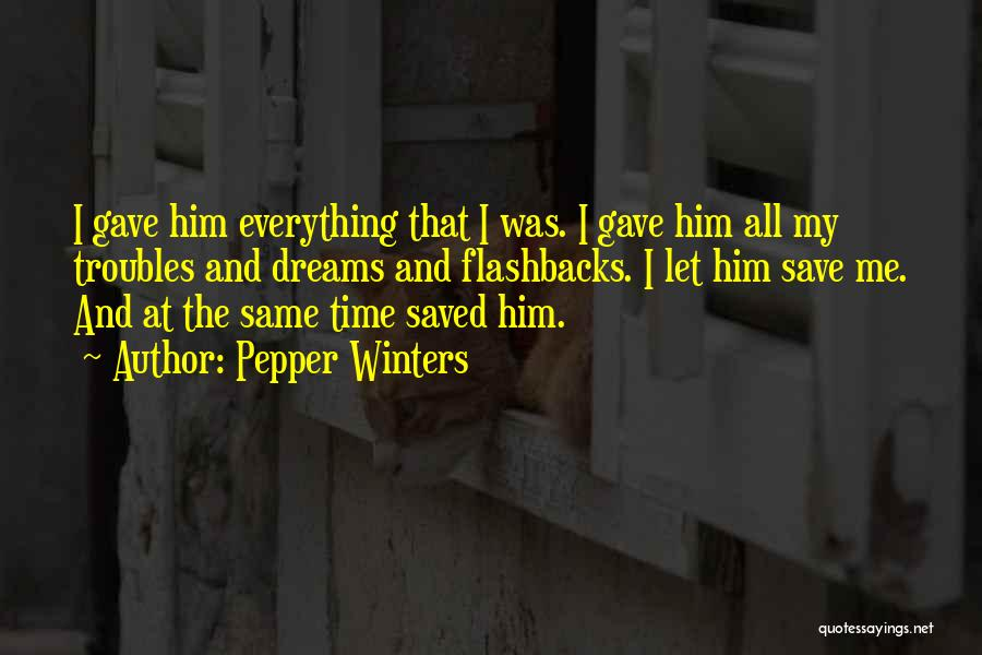 Same Time Quotes By Pepper Winters