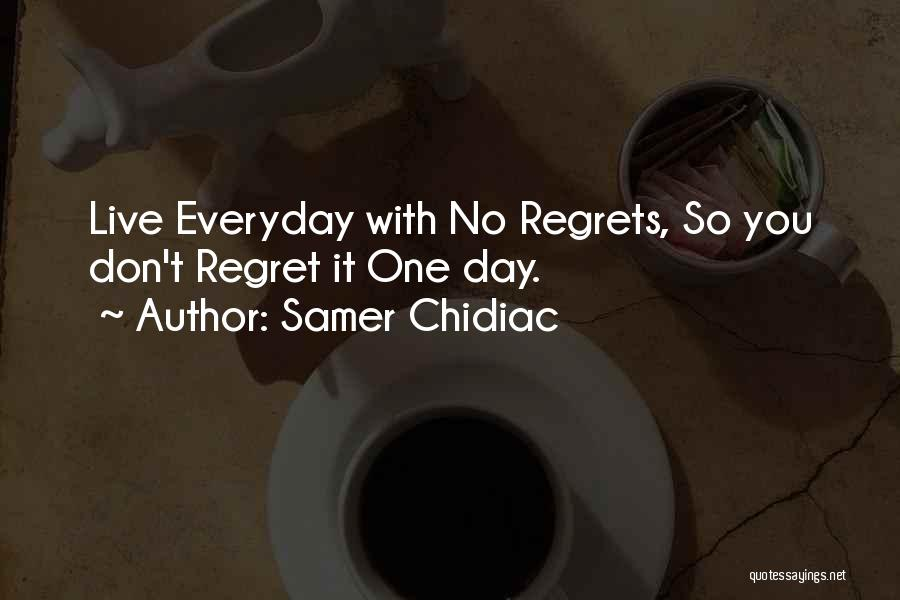 Samer Chidiac Quotes 1251721