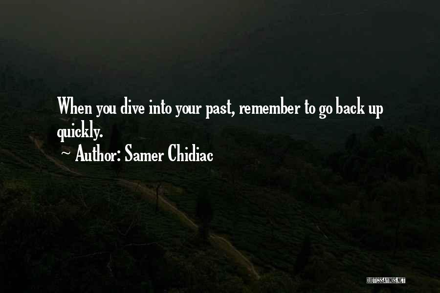Samer Chidiac Quotes 1803587