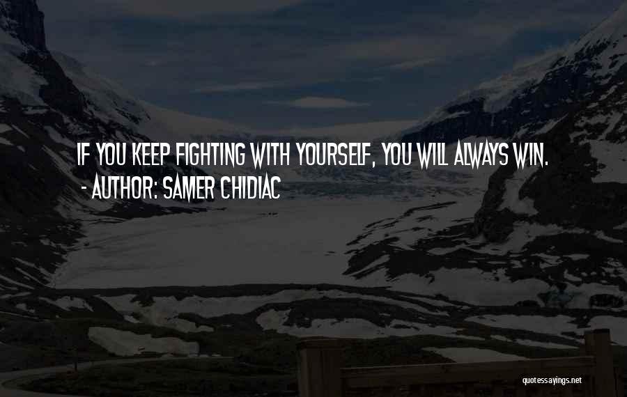Samer Chidiac Quotes 1990157