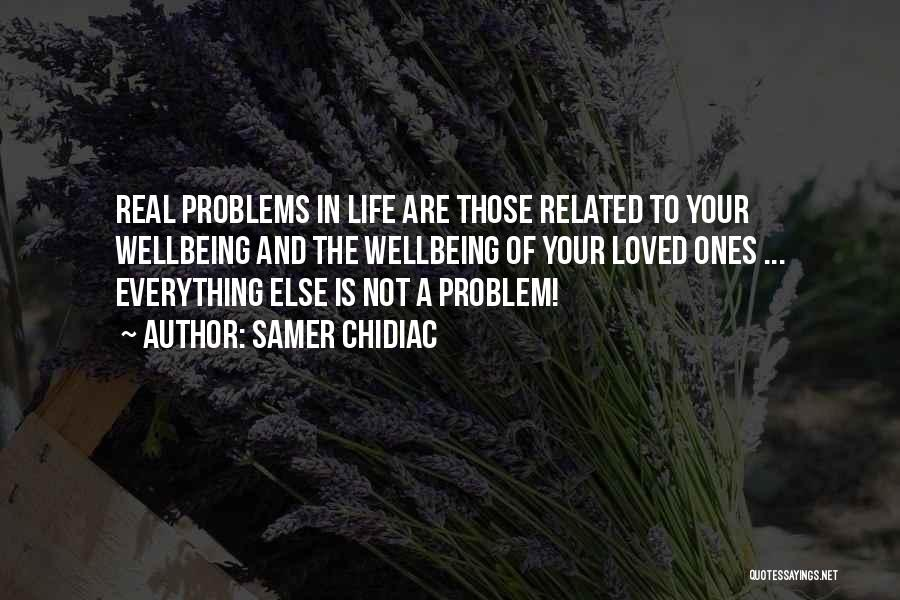 Samer Chidiac Quotes 858771