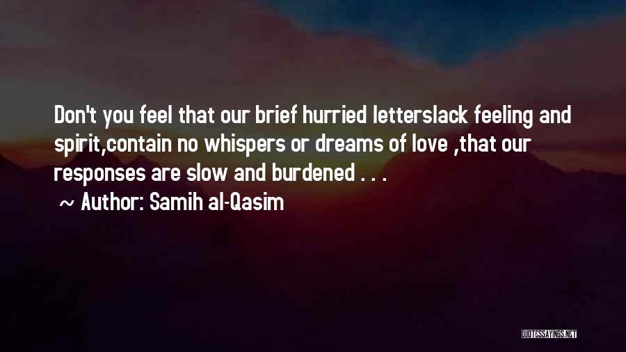 Samih Al-Qasim Quotes 1963953