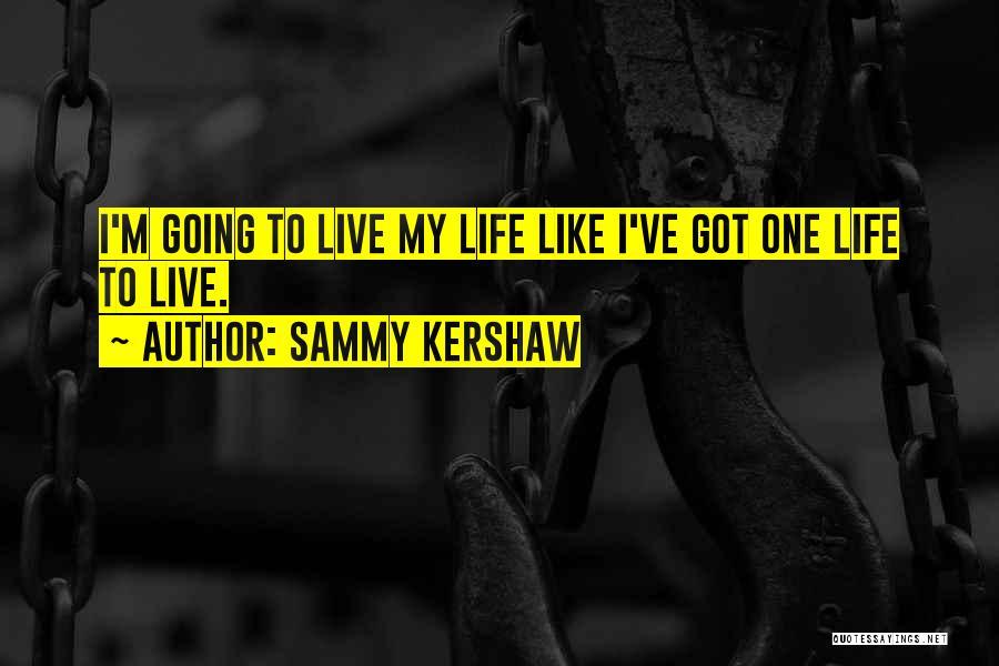 Sammy Kershaw Quotes 940606