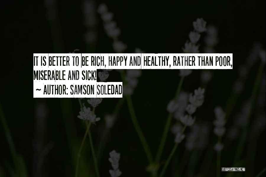 Samson Soledad Quotes 1283879