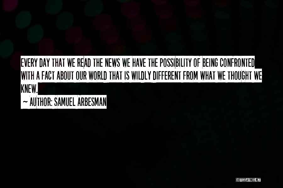 Samuel Arbesman Quotes 1068576