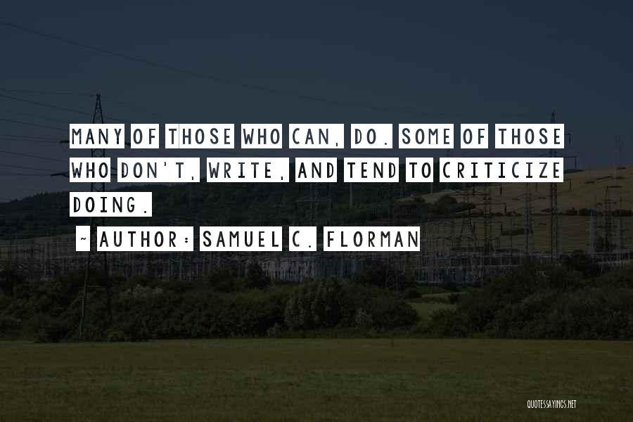 Samuel C. Florman Quotes 557313