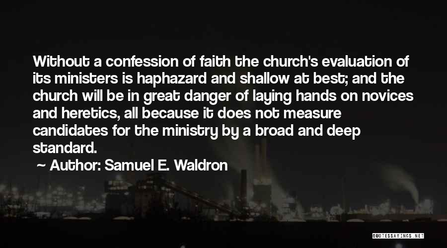 Samuel E. Waldron Quotes 1590610