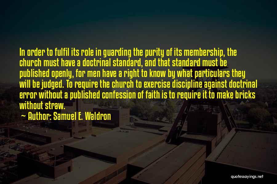 Samuel E. Waldron Quotes 1910415