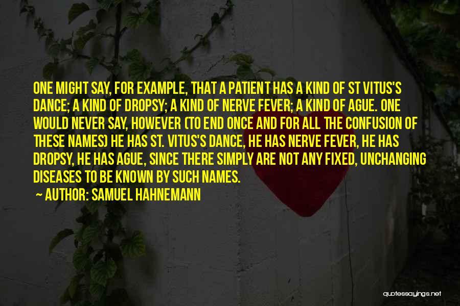 Samuel Hahnemann Quotes 1531886
