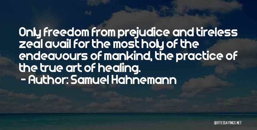 Samuel Hahnemann Quotes 2236445