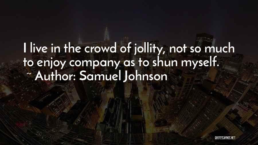 Samuel Johnson Quotes 1556397