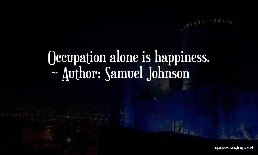 Samuel Johnson Quotes 240555