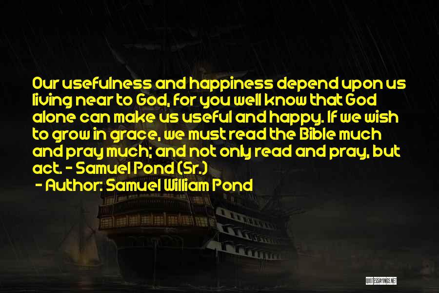 Samuel William Pond Quotes 417419