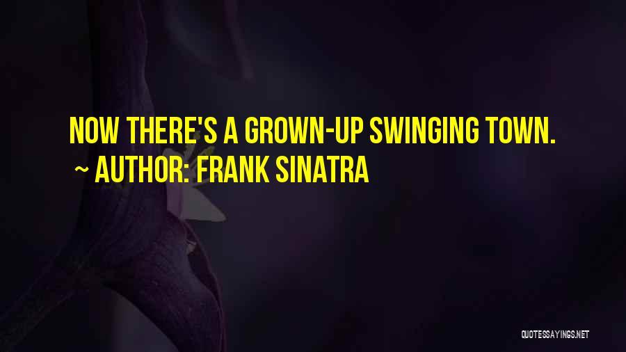 San Francisco Bay Area Quotes By Frank Sinatra
