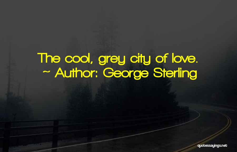 San Francisco Bay Area Quotes By George Sterling