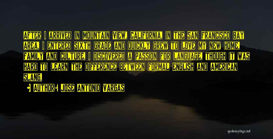 San Francisco Bay Area Quotes By Jose Antonio Vargas