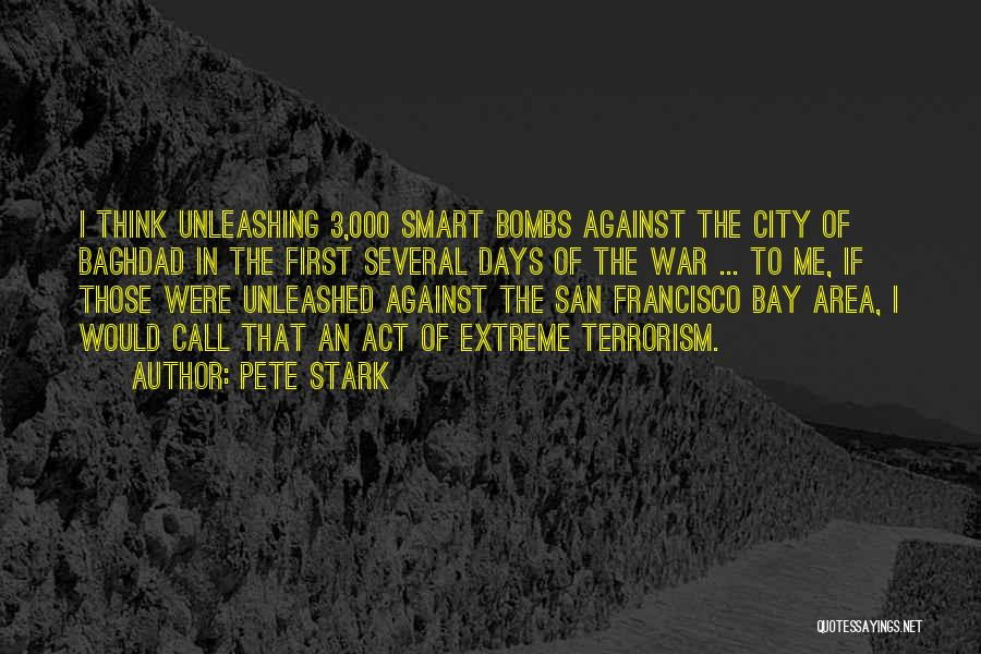 San Francisco Bay Area Quotes By Pete Stark