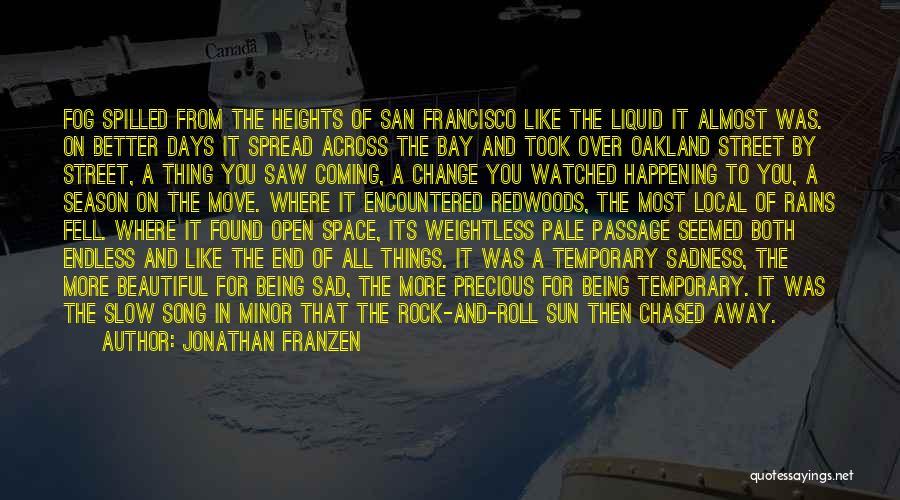 San Francisco Fog Quotes By Jonathan Franzen