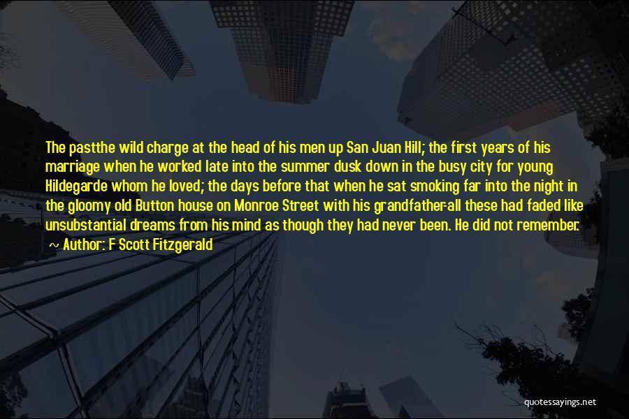 San Juan Hill Quotes By F Scott Fitzgerald