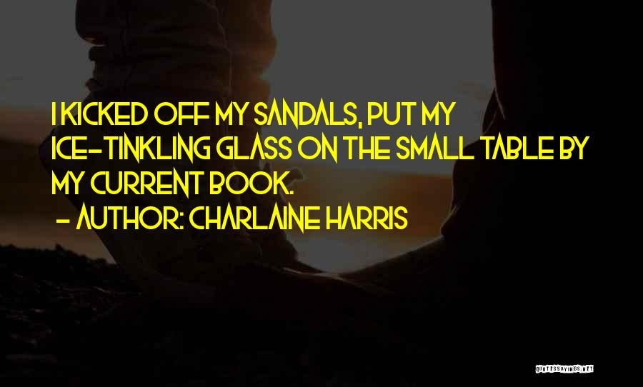 Sandals Quotes By Charlaine Harris