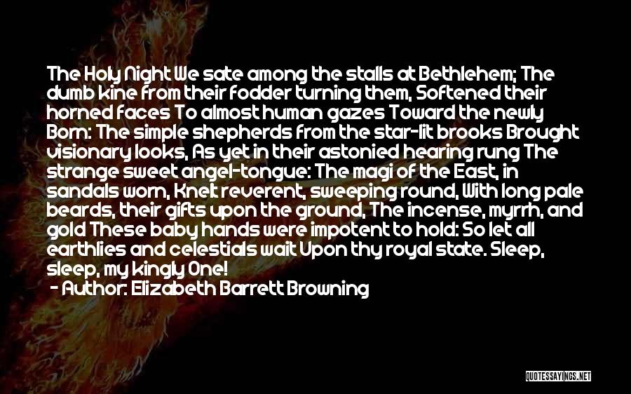 Sandals Quotes By Elizabeth Barrett Browning