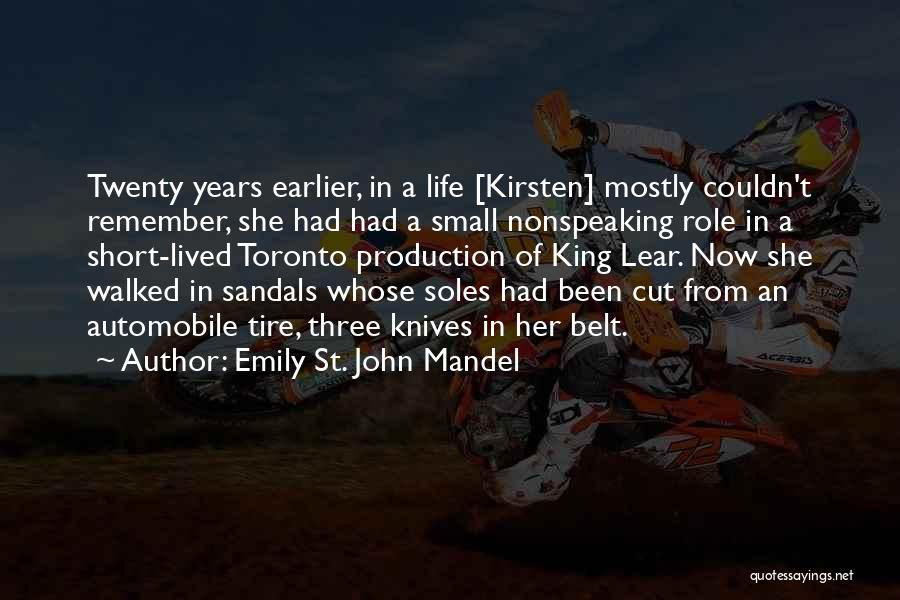 Sandals Quotes By Emily St. John Mandel