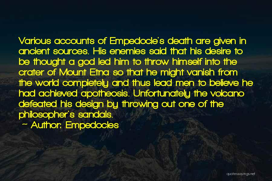 Sandals Quotes By Empedocles