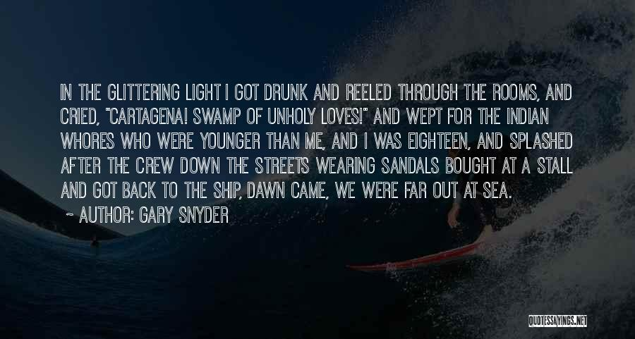 Sandals Quotes By Gary Snyder