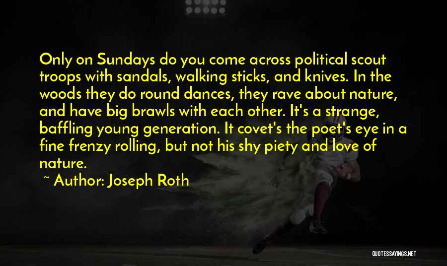 Sandals Quotes By Joseph Roth